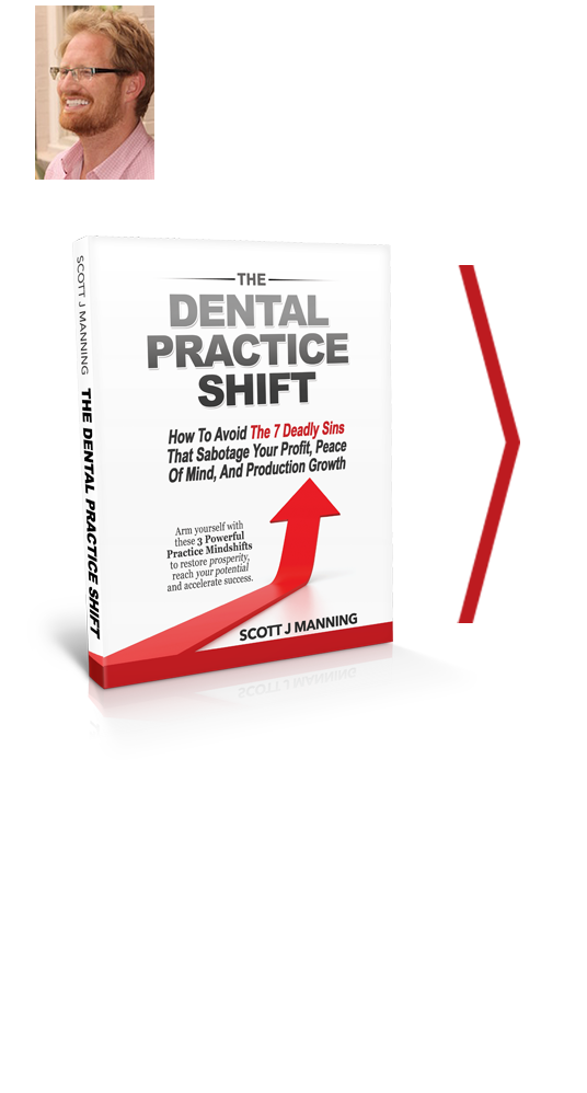 Dental practice shift by scott j manning mba get your free copy of the highly acclaimed book dental practice shift from scott j manning mba solutioingenieria Images